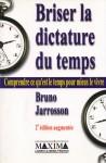 Briser-la-dictature-du-temps