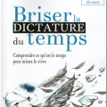 Briser-la-dictature-du-temps-1